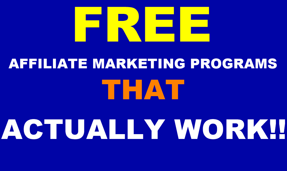 What Are Some Free Affiliate Marketing Programs that Actually Work?